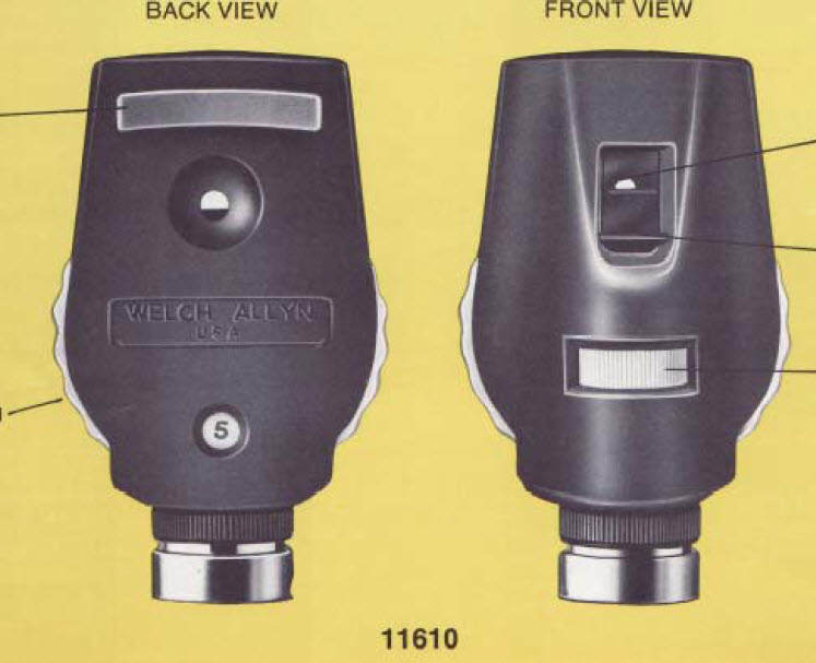 Physical Exam  Ophthalmoscope